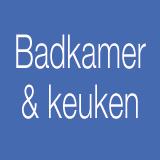 Badkamer & keuken